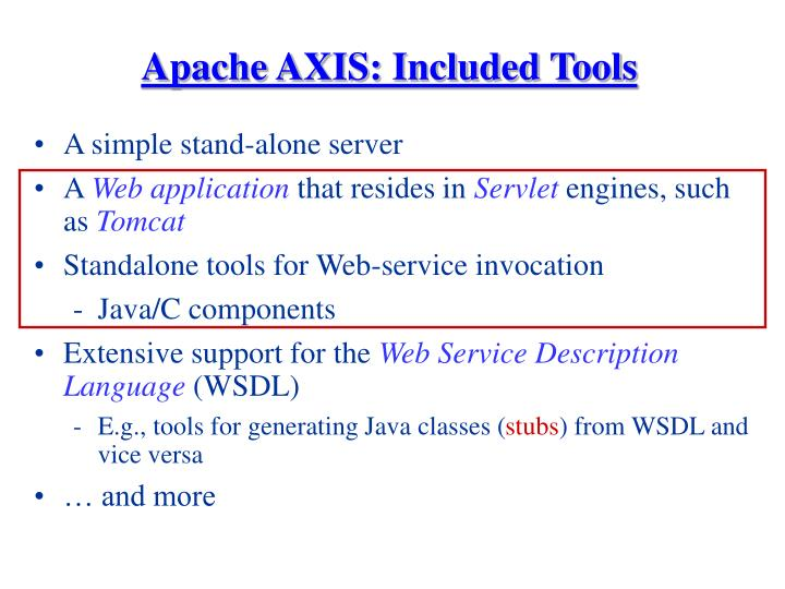 Apache AXIS: Included Tools