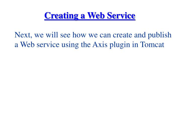 Creating a Web Service