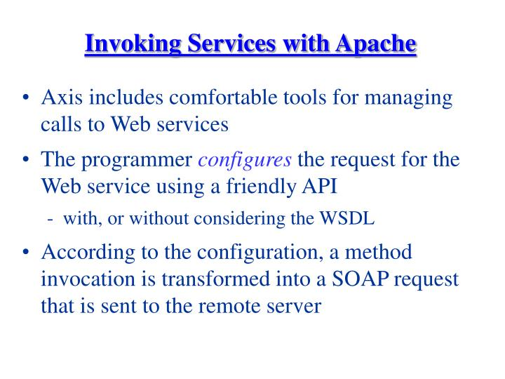 Invoking Services with Apache