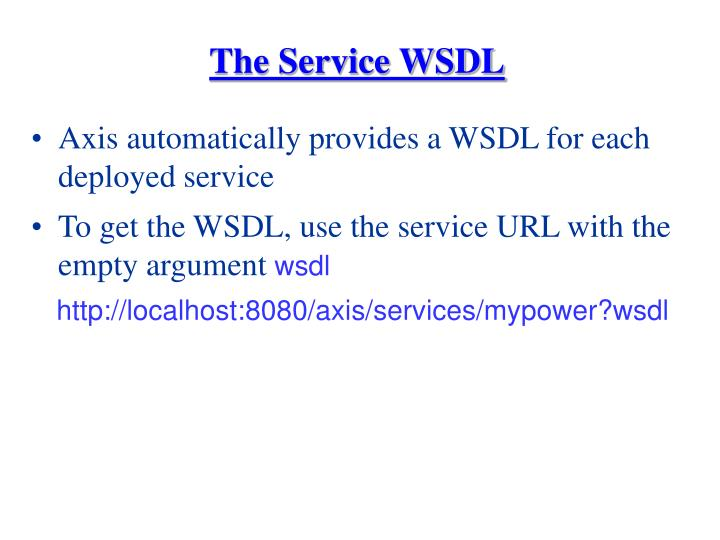 The Service WSDL