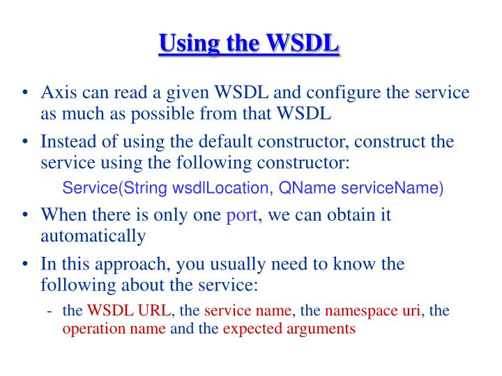 Using the WSDL