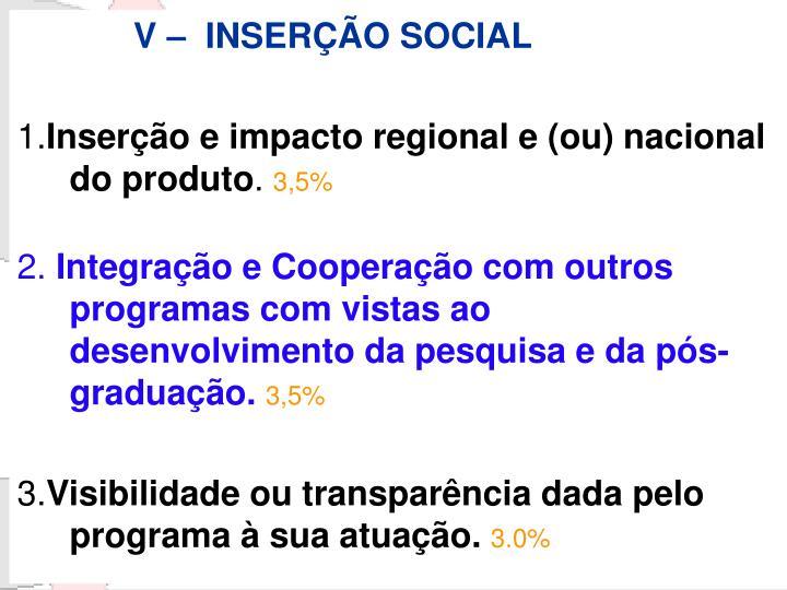 V –  INSERÇÃO SOCIAL