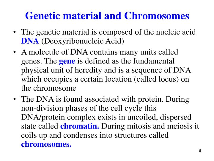 Genetic material and Chromosomes