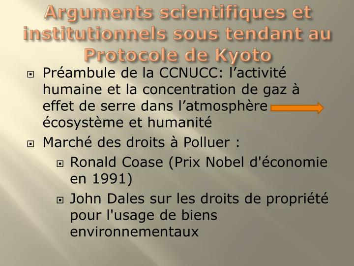 Arguments scientifiques et institutionnels sous tendant au Protocole de Kyoto