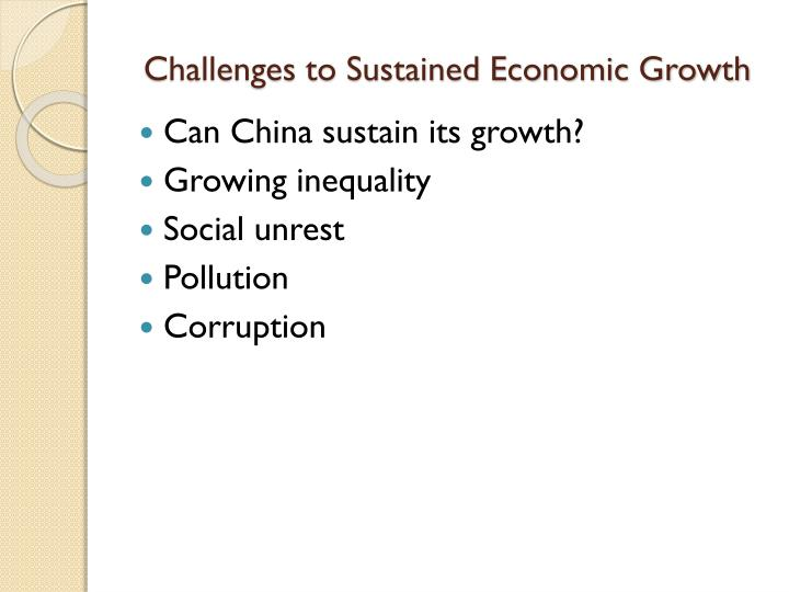 Challenges to Sustained Economic Growth