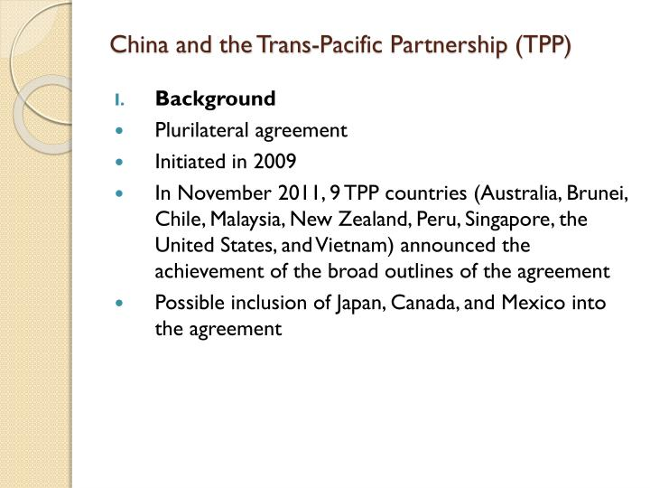 China and the Trans-Pacific Partnership (TPP)