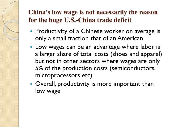 China's low wage is not necessarily the reason for the huge U.S.-China trade deficit