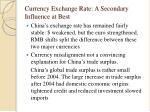 currency exchange rate a secondary influence at best