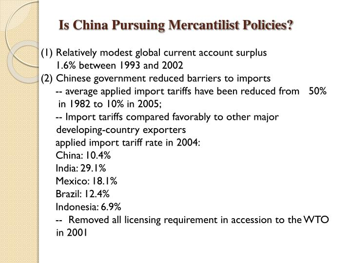 Is China Pursuing Mercantilist Policies?