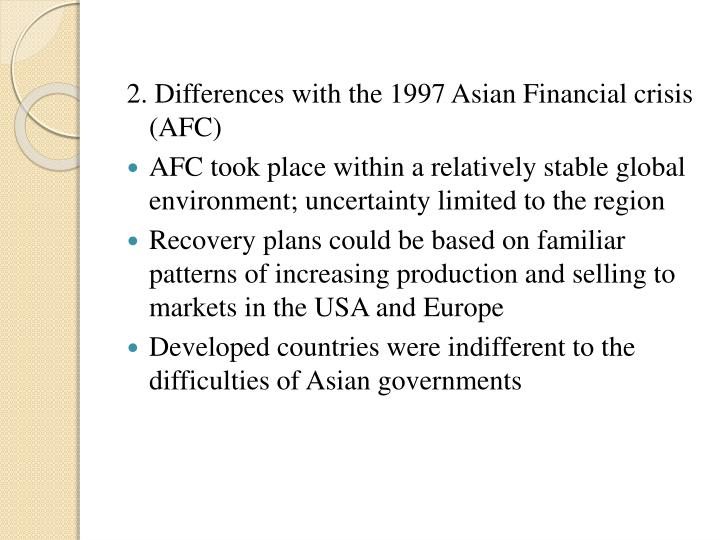 2. Differences with the 1997 Asian Financial crisis  (AFC)