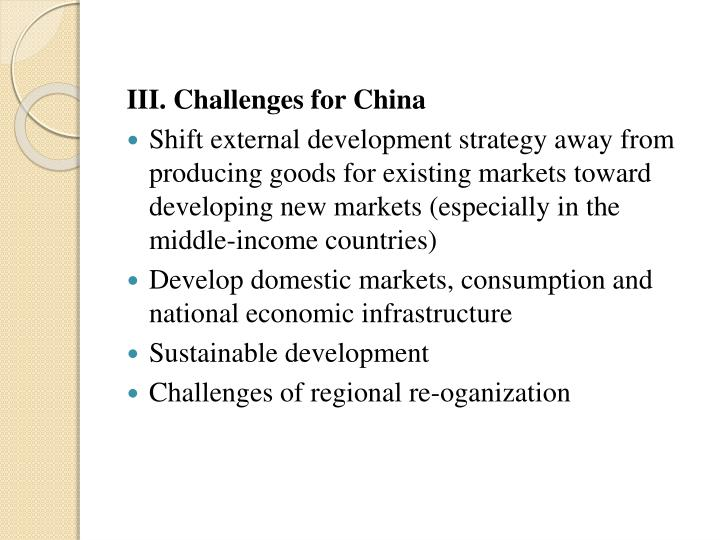 III. Challenges for China