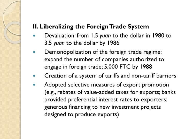II. Liberalizing the Foreign Trade System