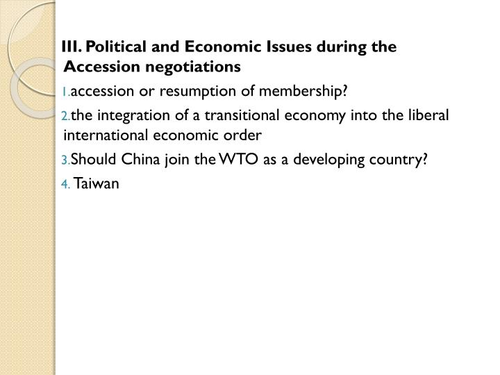 III. Political and Economic Issues during the Accession negotiations