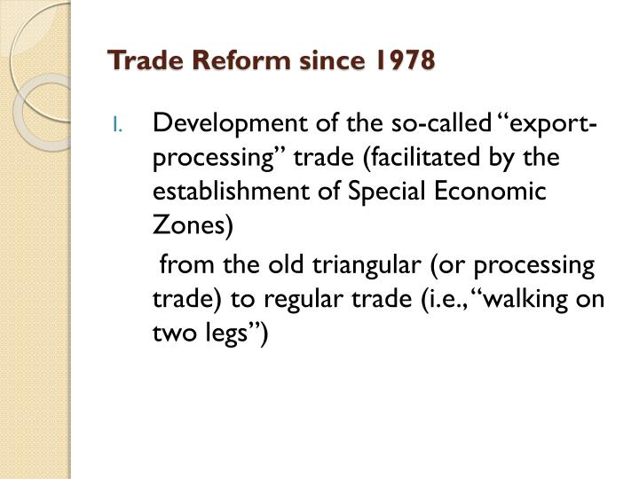 Trade Reform since 1978