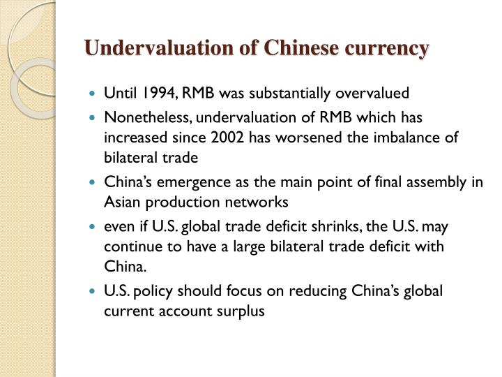 Undervaluation of Chinese currency