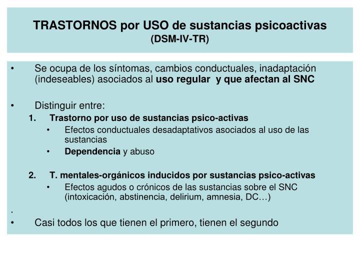 TRASTORNOS por USO de sustancias psicoactivas