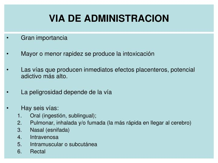 VIA DE ADMINISTRACION