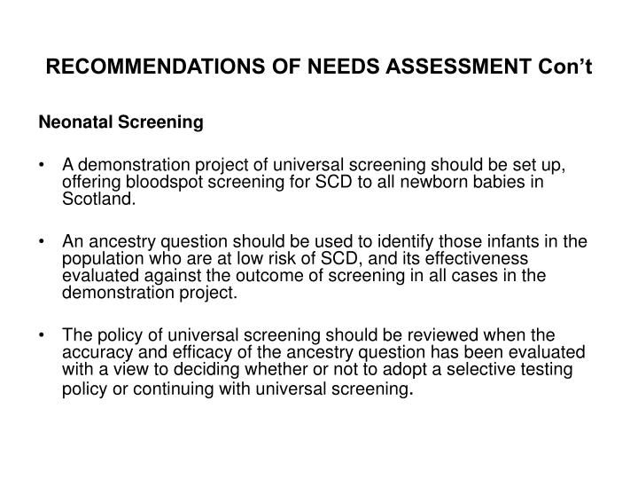 RECOMMENDATIONS OF NEEDS ASSESSMENT Con't