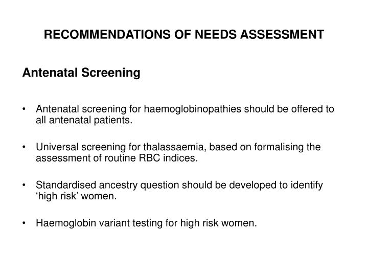 RECOMMENDATIONS OF NEEDS ASSESSMENT