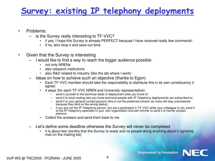 Survey: existing IP telephony deployments