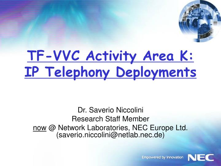Tf vvc activity area k ip telephony deployments