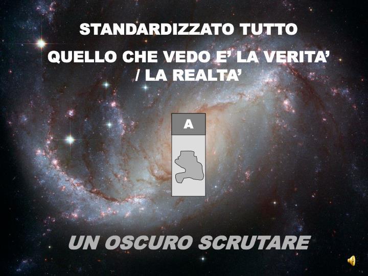 STANDARDIZZATO TUTTO