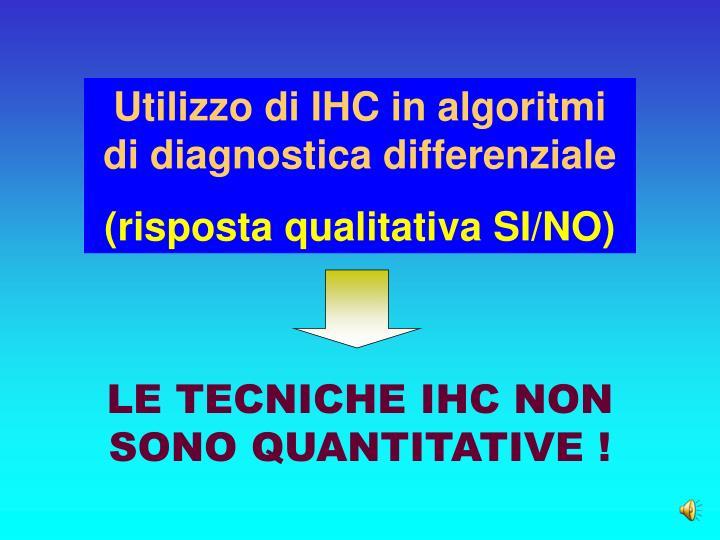 Utilizzo di IHC in algoritmi di diagnostica differenziale