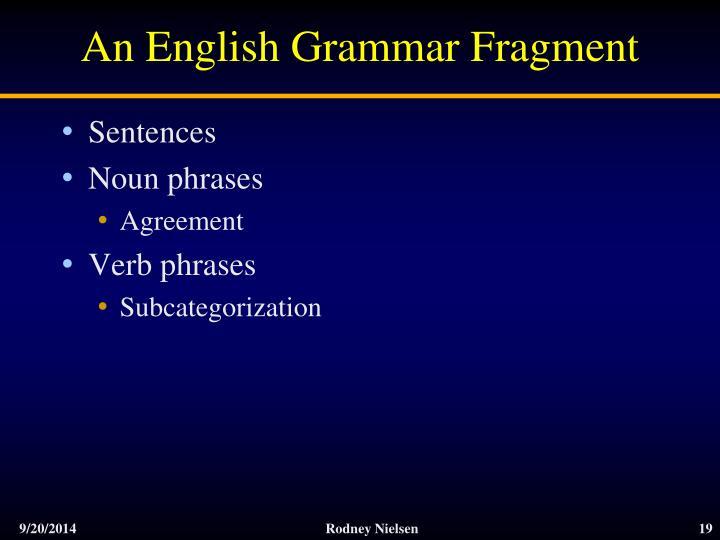 An English Grammar Fragment