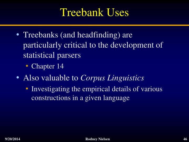 Treebank Uses