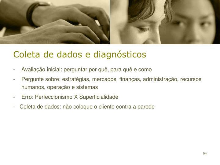 Coleta de dados e diagnósticos