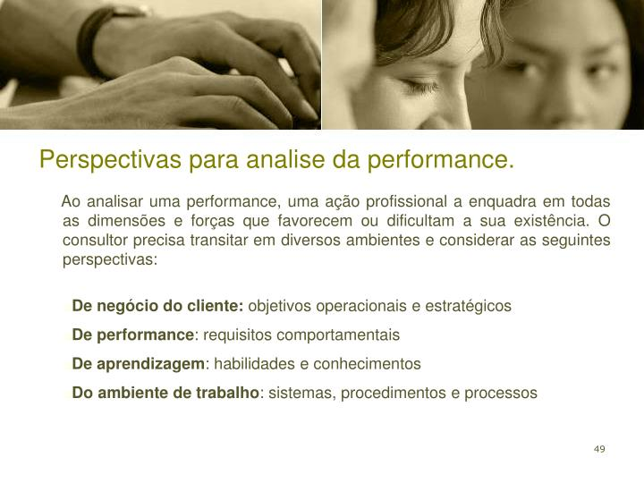 Perspectivas para analise da performance.