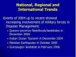 national regional and international trends