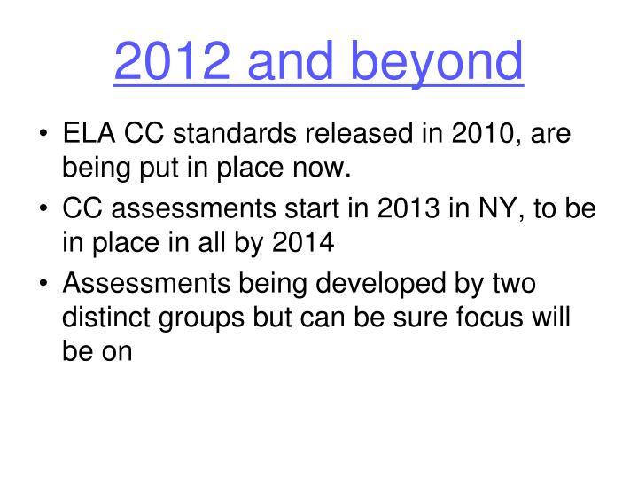 2012 and beyond