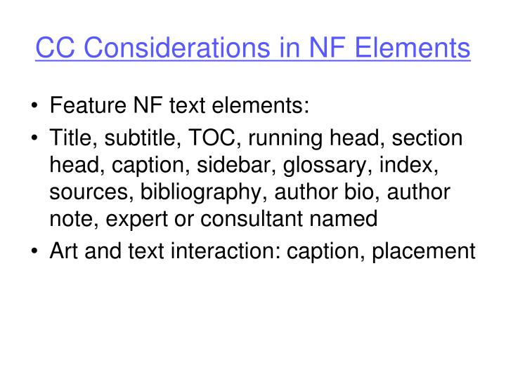 CC Considerations in NF Elements