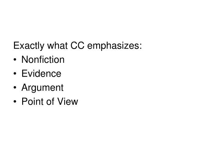 Exactly what CC emphasizes: