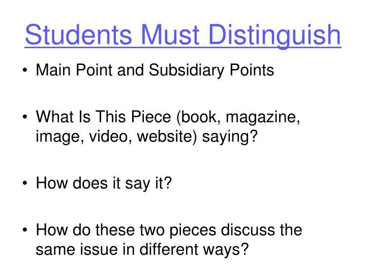 Students Must Distinguish