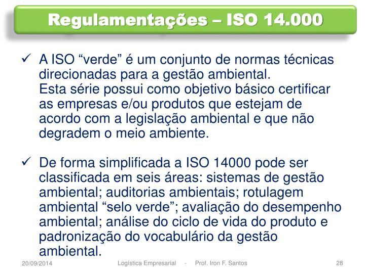 Regulamentações – ISO 14.000