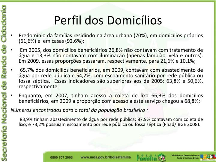 Perfil dos Domicílios