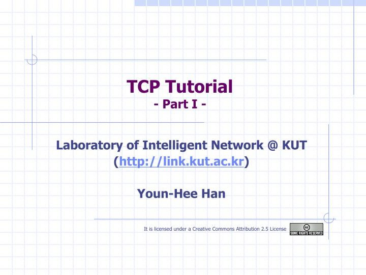 Tcp tutorial part i
