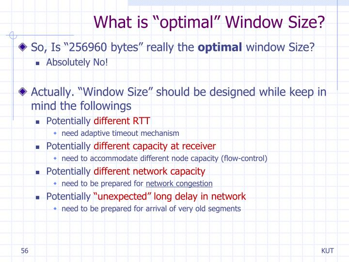 "What is ""optimal"" Window Size?"