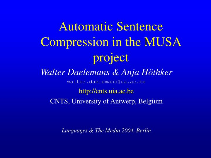 Automatic sentence compression in the musa project