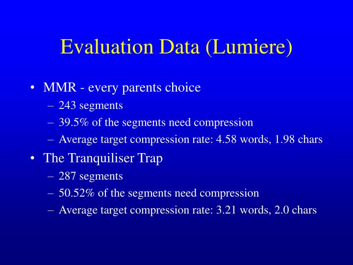 Evaluation Data (Lumiere)