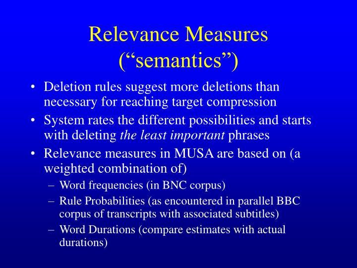"""Relevance Measures (""""semantics"""")"""