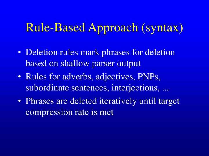Rule-Based Approach (syntax)