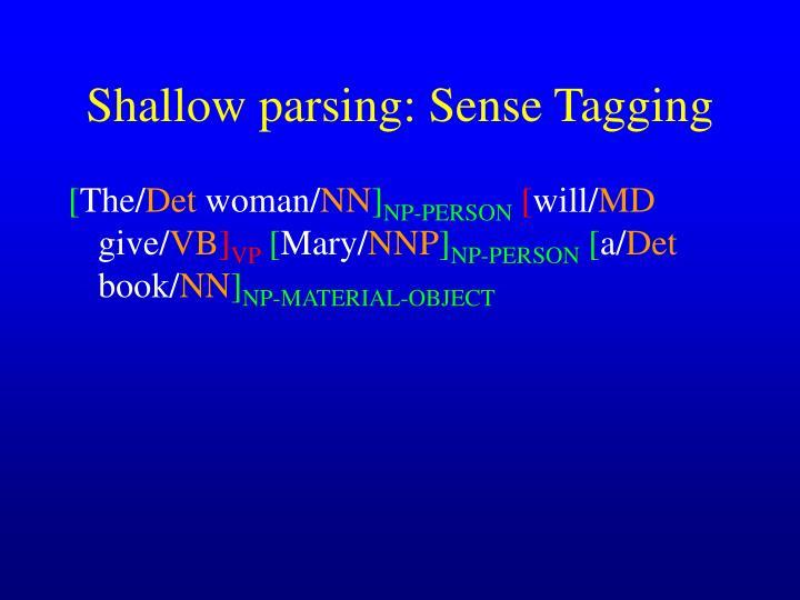 Shallow parsing: Sense Tagging