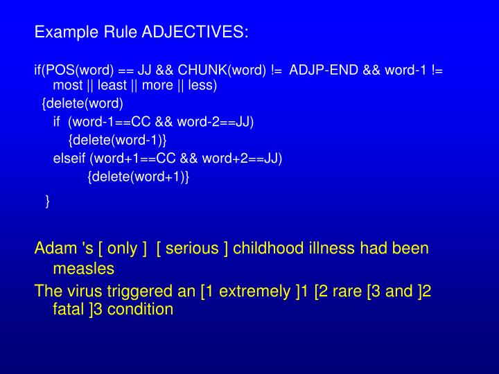 Example Rule ADJECTIVES: