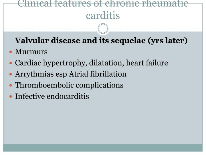 Clinical features of chronic rheumatic carditis