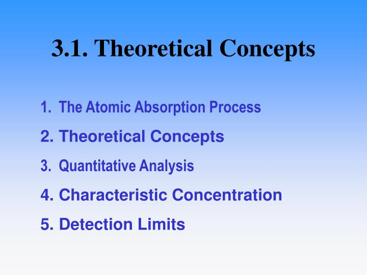 3 1 theoretical concepts
