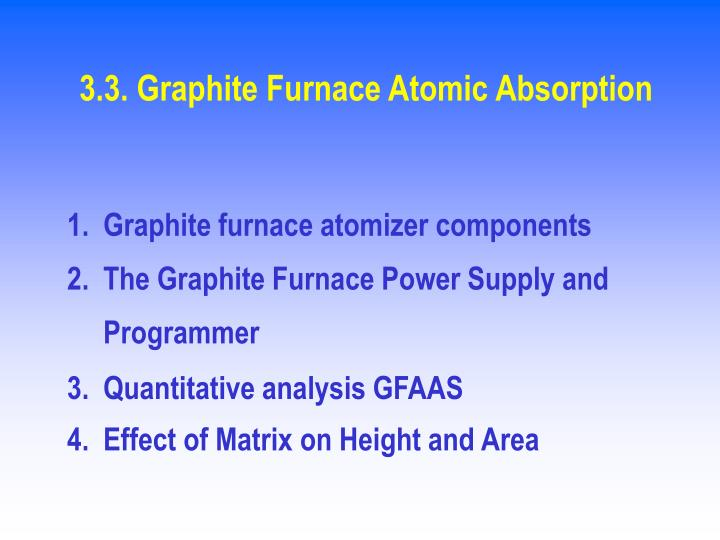 3.3. Graphite Furnace Atomic Absorption