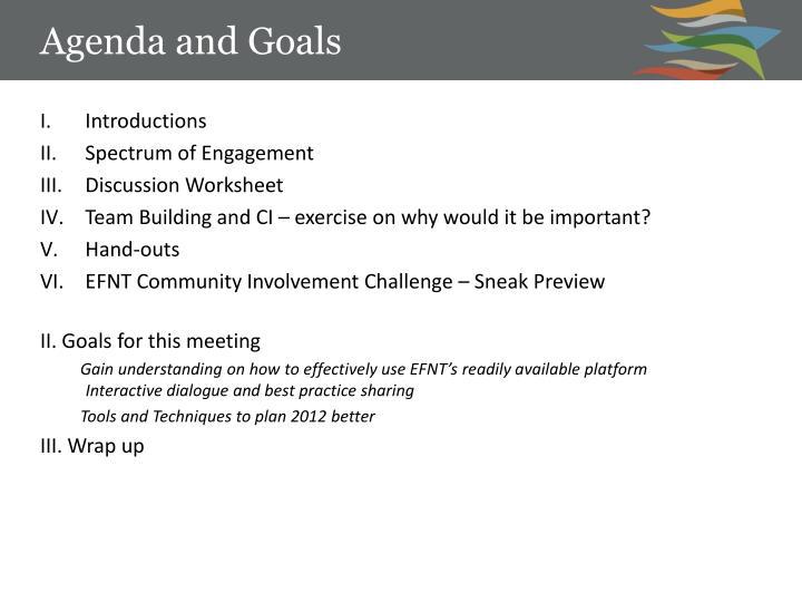 Agenda and Goals